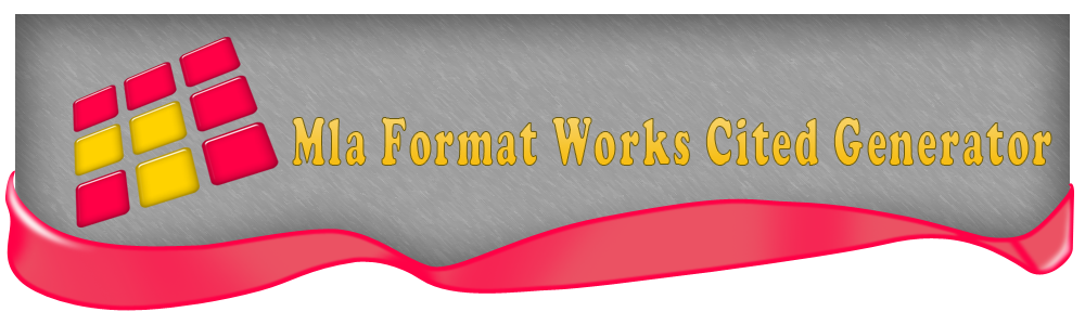 MLA Format Works Cited Generator page style research paper